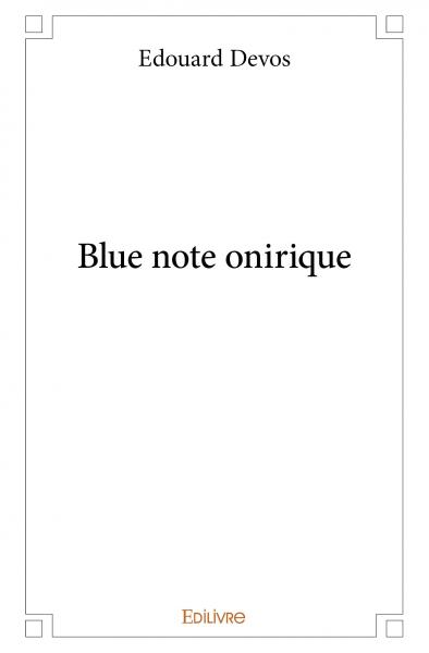 Blue note onirique